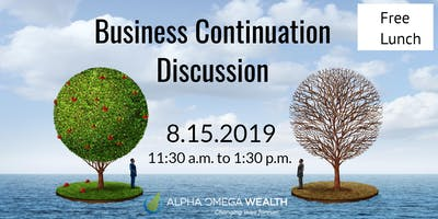 Alpha Omega Wealth Presents:  A Business Continuation Discussion