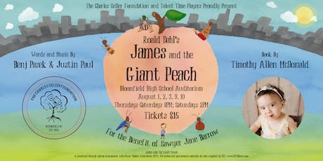 Talent Time Players Presents: Roald Dahl's James and the Giant Peach tickets