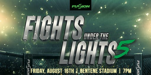 Fusion Fight League presents: Fights Under the Lights 5