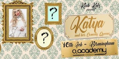 Klub Kids Birmingham presents KATYA & THE COMEDY QUEENS (ages 16+)