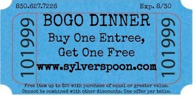 BOGO any item FREE up to $25, dinner at Sylver Spoon