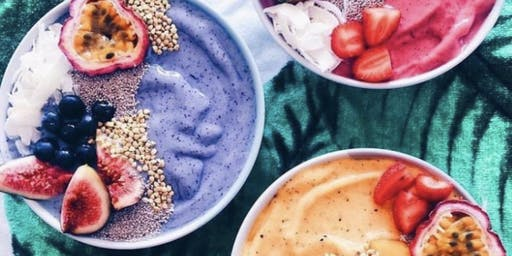Sip, Sample & Smoothie Bowls!