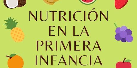 Nutrición en la primera infancia - Charla para padres tickets