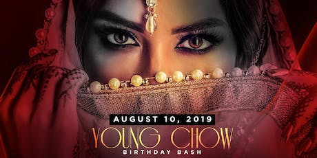 DJ YOUNG CHOW BDAY BASH tickets