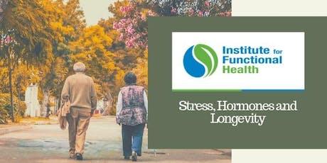 """The """"Hidden"""" Link Between Stress, Hormones & Longevity tickets"""