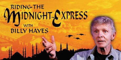 Riding the Midnight Express with Billy Hayes tickets