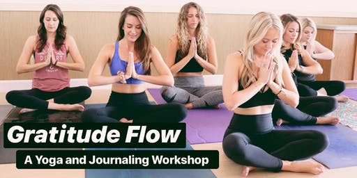 Gratitude Flow: A Yoga and Journaling Workshop