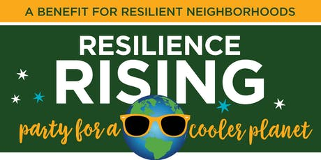 Resilient Neighborhoods Party for a Cooler Planet tickets