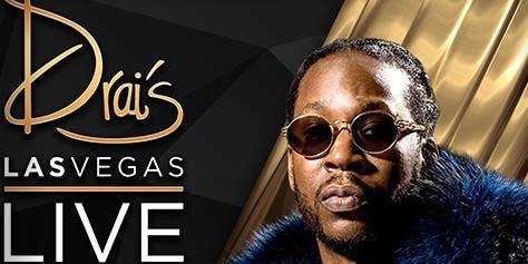 2 CHAINZ LIVE - Drais Nightclub - Guest List: #1 Promoter in Las Vegas 7/20