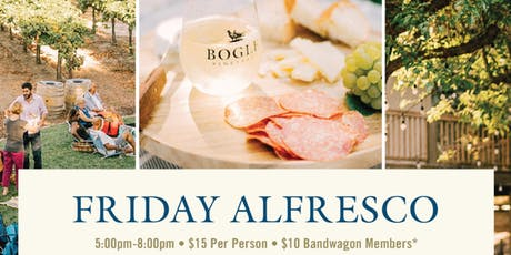 Bogle Vineyards Alfresco Friday supporting Habitat for Humanity tickets
