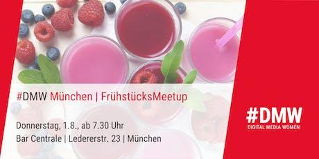 DMWmuc | Frühliches FrühstücksMeetup am 1.8. in München Tickets