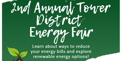 2nd Annual Tower Energy Fair - Sponsored by City of Fresno, District 1