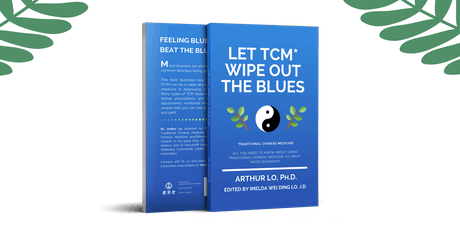 Let TCM Wipe Out the Blues by Dr. Arthur Lo - Book Launch/Signing Event! tickets