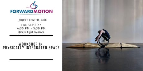 Forward Motion Workshop #3: Kinetic Light tickets