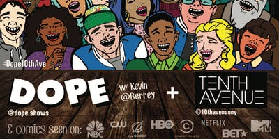 Dope+Comedy+%40+10th+Ave+NY+%2APREMIERE%2A