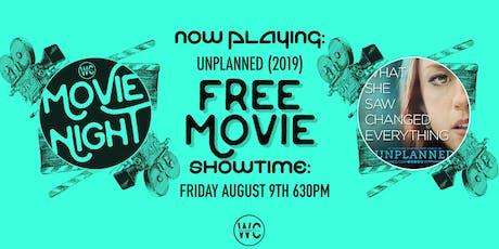 """""""Unplanned"""" - Free Movie Night tickets"""