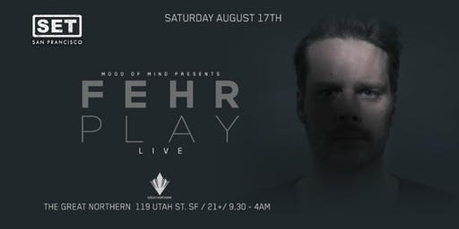 SET with FEHRPLAY (Anjunabeats) LIVE at The Great Northern.