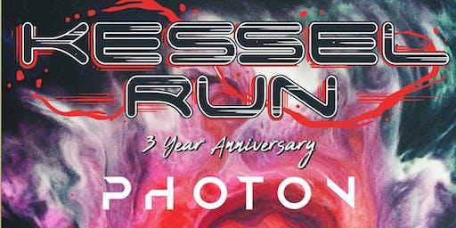KESSEL RUN - 3 YEAR ANNIVERSARY with PHOTON & MOUNTAIN ROSE MUSIC