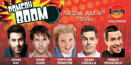 Dane Cook, Adam Carolla, Fortune Feimster, and more - Comedy Boom! tickets