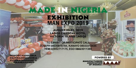 MADE IN NIGERIA EXHIBITION, MAN EXPO 2019 tickets