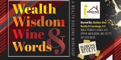 Wealth , Wisdom , Wine & Words