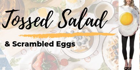 Tossed Salad & Scrambled Eggs tickets