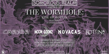 Sonorous Realm Presents-The Wormhole: Rise of Rottin tickets