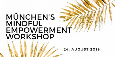 München's Mindful Empowerment Workshop
