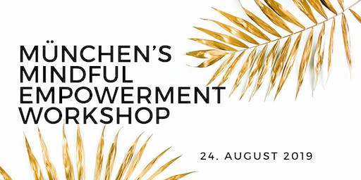 München's Mindful Empowerment Workshop
