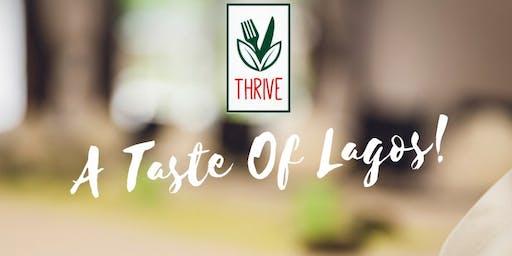 THRIVE: A Taste Of Lagos