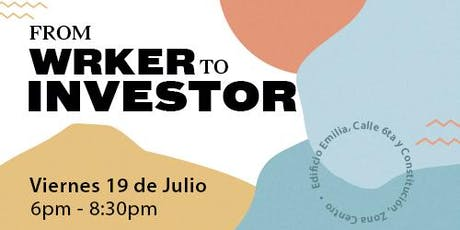 From WRKER to INVESTOR boletos