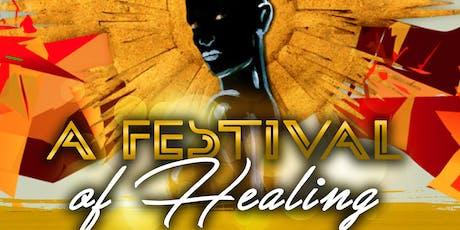 A Festival of Healing tickets