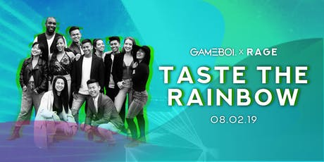 GAMEBOI® LA @ Rage Nightclub 08.02 w/ Taste the Rainbow tickets