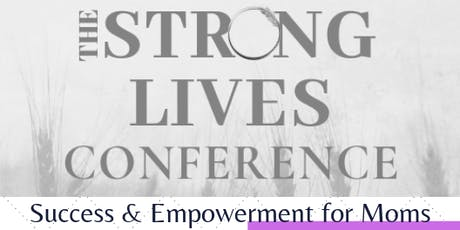 The Strong Lives Conference tickets