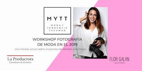 MYTT - WORKSHOP FOTOGRAFÍA DE MODA EN EL 2019 entradas