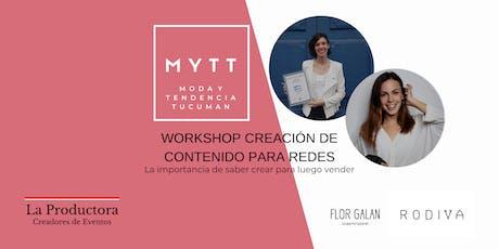 MYTT -  WORKSHOP CREACIÓN DE CONTENIDO PARA REDES entradas