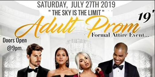 """Adult Prom 2019', """" The Sky Is The Limit """""""