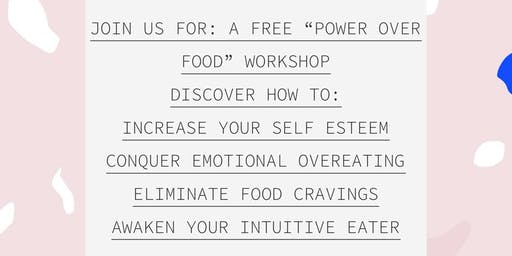Power Over Food Workshop