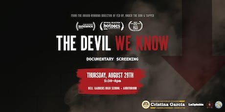 The Devil We Know Movie Screening and Q&A with Filmmaker tickets