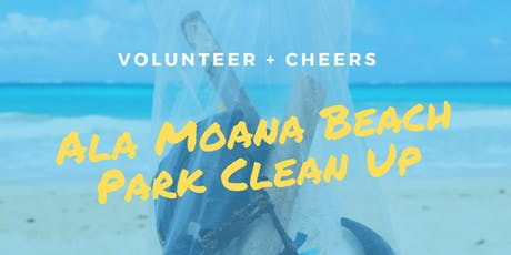 Volunteer + Cheers! Ala Moana Beach Park Clean Up tickets