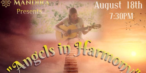Angels in Harmony / Sound Healing with Carrie & Michael Fox