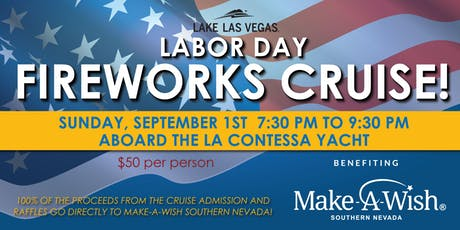 Labor Day Fireworks Cruise benefit for Make-A-Wish tickets