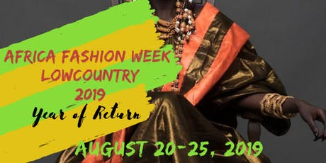 Africa Fashion Week Lowcountry 2019 tickets