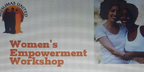 Muslimas United Women's Empowerment Workshop Series tickets