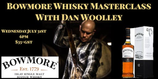 Bowmore Whisky with Dan Woolley