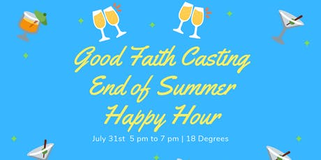 Good Faith Castings End of Summer Happy Hour!  tickets