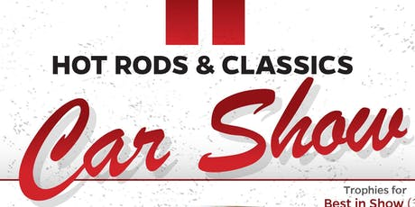 Hot Rods & Classics Car Show tickets