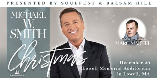 Michael W. Smith Christmas w/ special guest Marc Martel