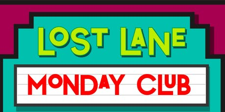Lost Lane Monday Club tickets