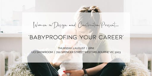 """WIDAC VIC - """"Babyproofing Your Career"""" Networking Event!"""